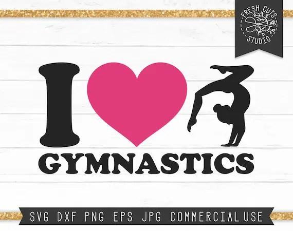 Download Gymnastics SVG I love Gymnastics Svg Saying Cut File ...