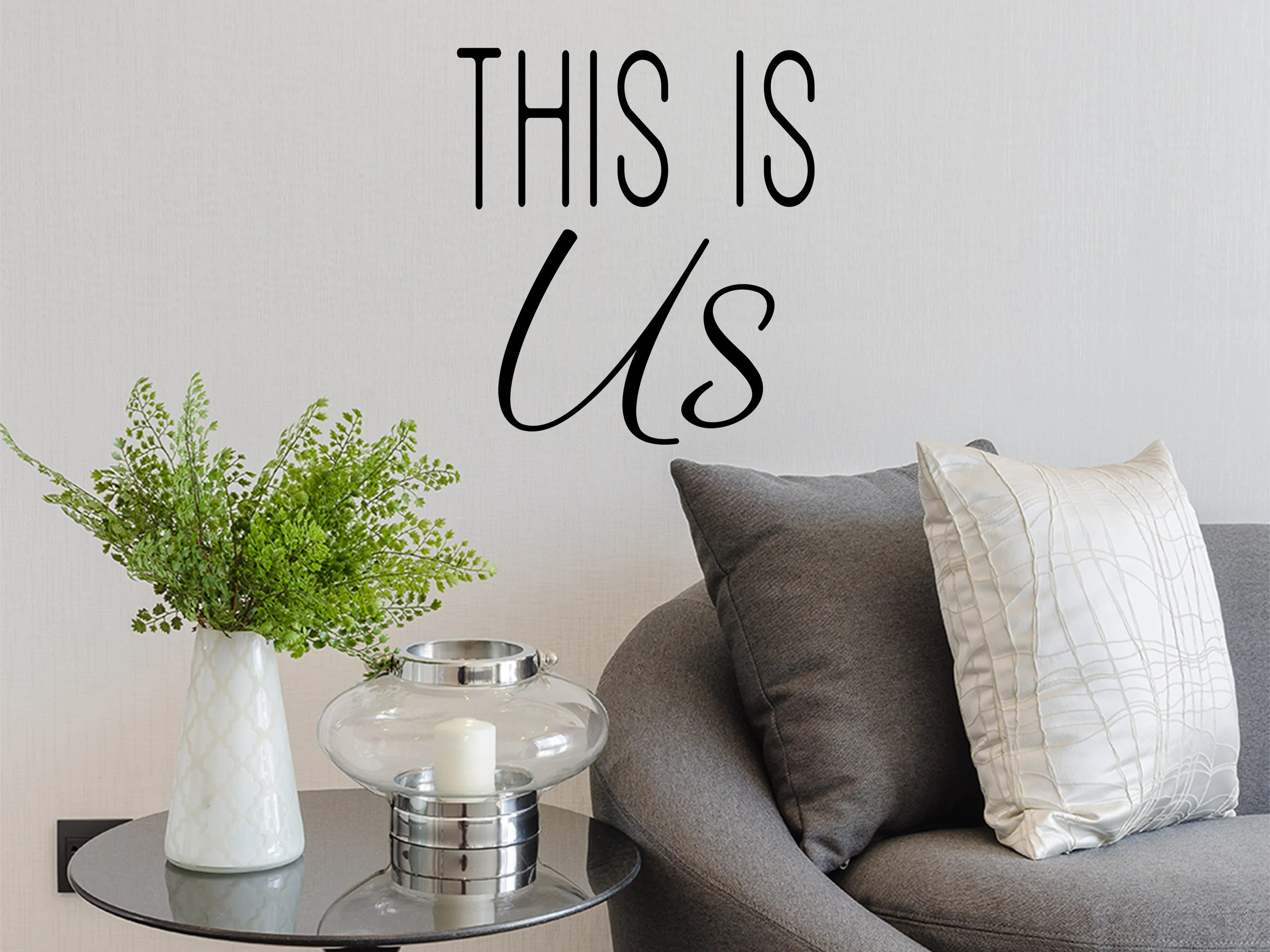 This Is Us This Is Us Sign This Is Us Decal Wall Decal Living Room Wall Art Bedroom Wall Decal Mirror Decal Wall Sticker Wall Sign
