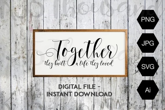 Download Together they built a life they loved Digital SVG | Etsy