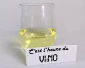 Decal vinyl for wine glass with humorous text is vino, wine sticker customization time