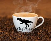 Decal vinyl for coffee mug with Tyrannosaurus Rex and tea - rex, custom mug text, repositionable, trex, dino