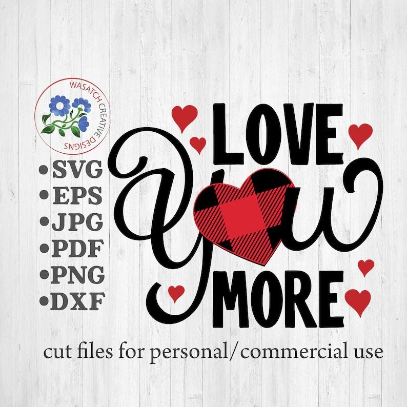 Download Love you more svg Valentine's svg Valentine's Day   Etsy
