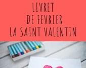Livret d'activité de février - thème la Saint Valentin