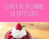 Livret d'activité de décembre - thème la pâtisserie