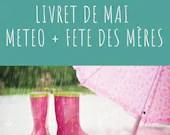 Livret d'activité de mai - La fête des mères et la météo