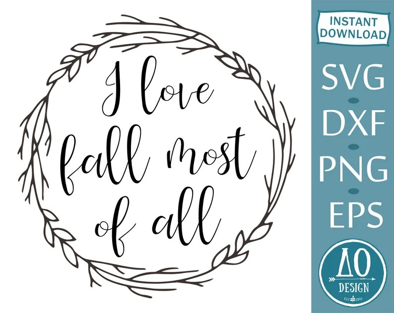 Download I love fall most of all Love fall svgThanksgiving svg Fall ...