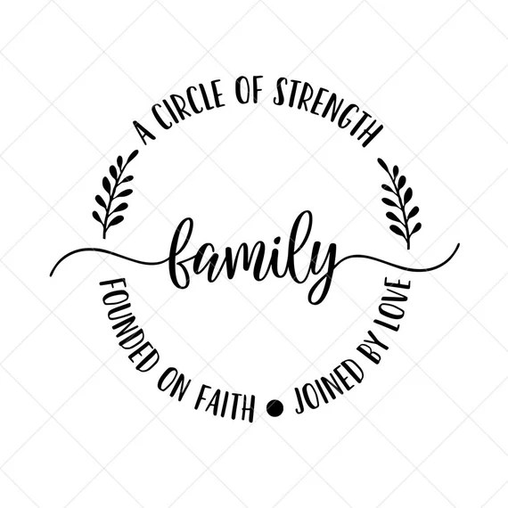 Download Family a Circle of Strength Founded on Faith Joined by ...