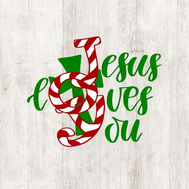 Download Jesus loves you svg christmas shirt digital design cut ...