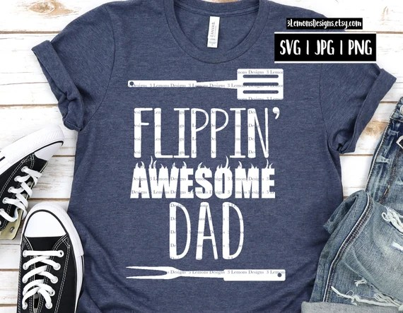 Download Flippin' awesome dad svg dad shirt gift svg father's | Etsy