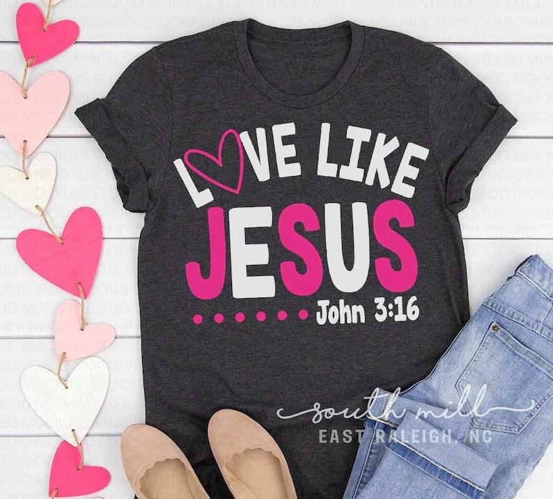 Download Love Like Jesus SVG Christian Valentine Shirt Design | Etsy