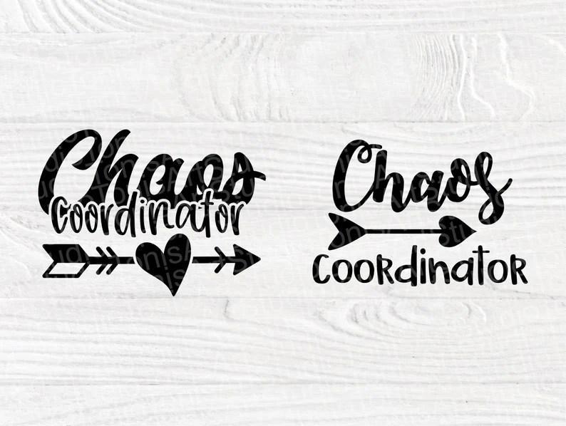 Download Chaos Coordinator SVG Mom Life Svg Svg Cut Files   Etsy