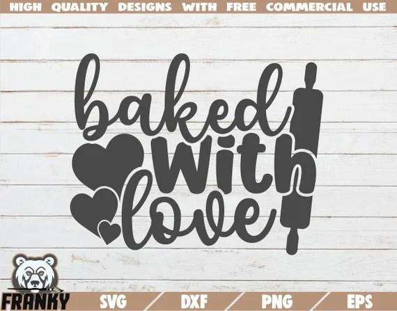 Download Baked with love SVG Baking SVG Bake SVG Kitchen svg   Etsy