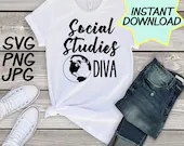 Social Studies Diva SVG, cut file, PNG, jpeg, Teacher shirts, Gifts for teachers, cricut, silhouette, Instant download, teacher quotes