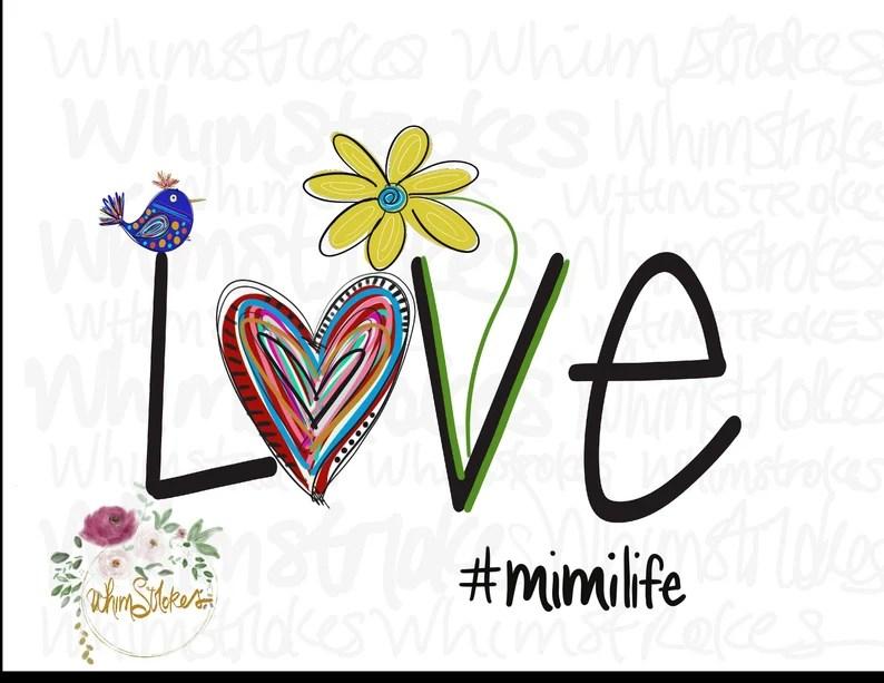 Download Love Mimi Life PNG digital download   Etsy
