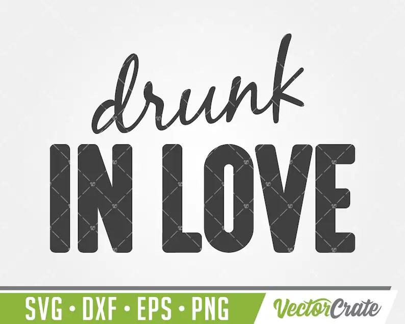 Download Drunk In Love SVG Set just drunk svg stagette svg   Etsy