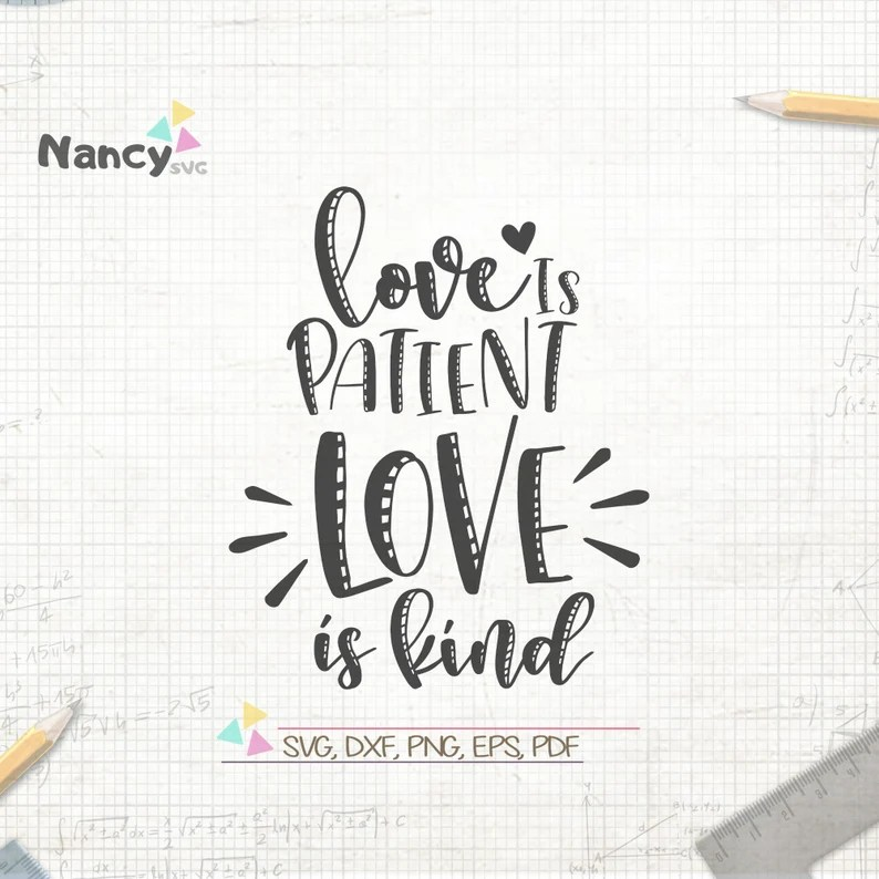 Download Love Is Patient Love Is Kind SVG Short Bible Verse svg   Etsy