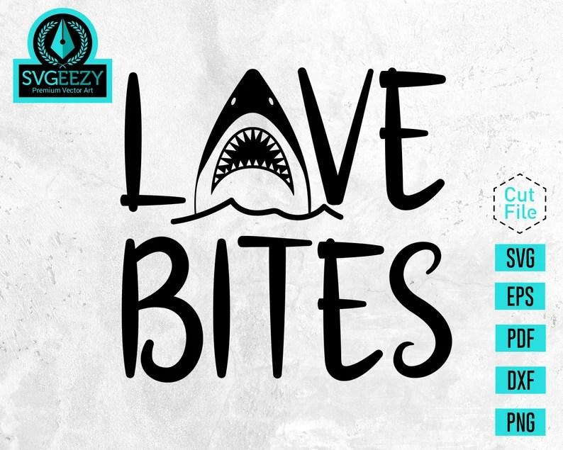 Download Love Bites SVG Boy Valentines Svg Baby Shark Valentine Svg ...