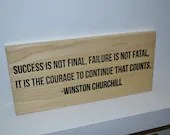 Success Is Not Final, Failure Is Not Fatal - Motivational Sign