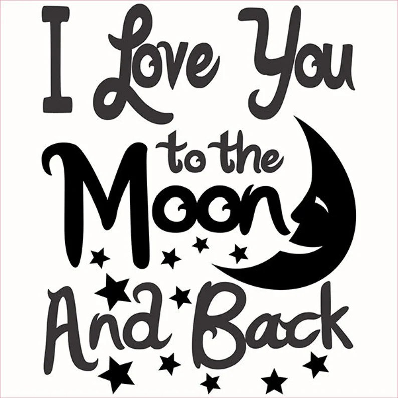 Download I love you to the moon and back Cuttable Design PNG DXF ...