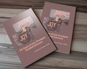 Justice & Joy: 30 Days of Joy Prompts in a Guided journal