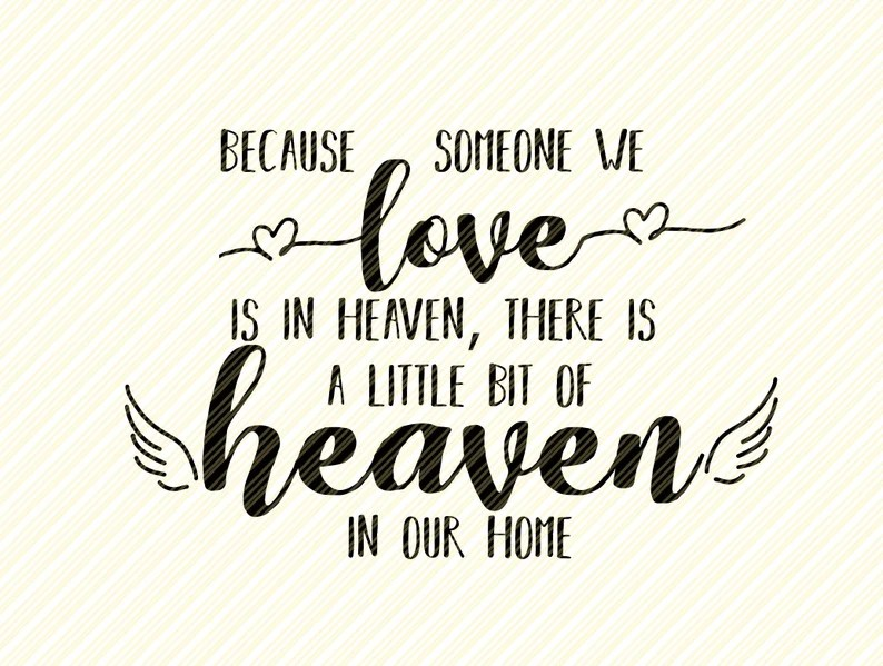 Download Because Someone We Love is in Heaven SVG Memorial   Etsy