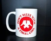 Cosy Book Cult don't mess with a final girl mug horror movie feminist gift