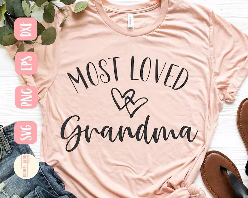 Download Most loved Grandma svg Grandma svg Shirt I love my | Etsy
