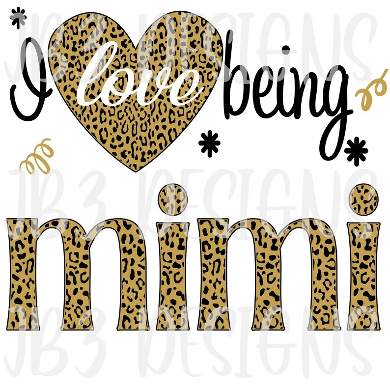 Download I love being a MIMI SVG and PNG Sublimation   Etsy