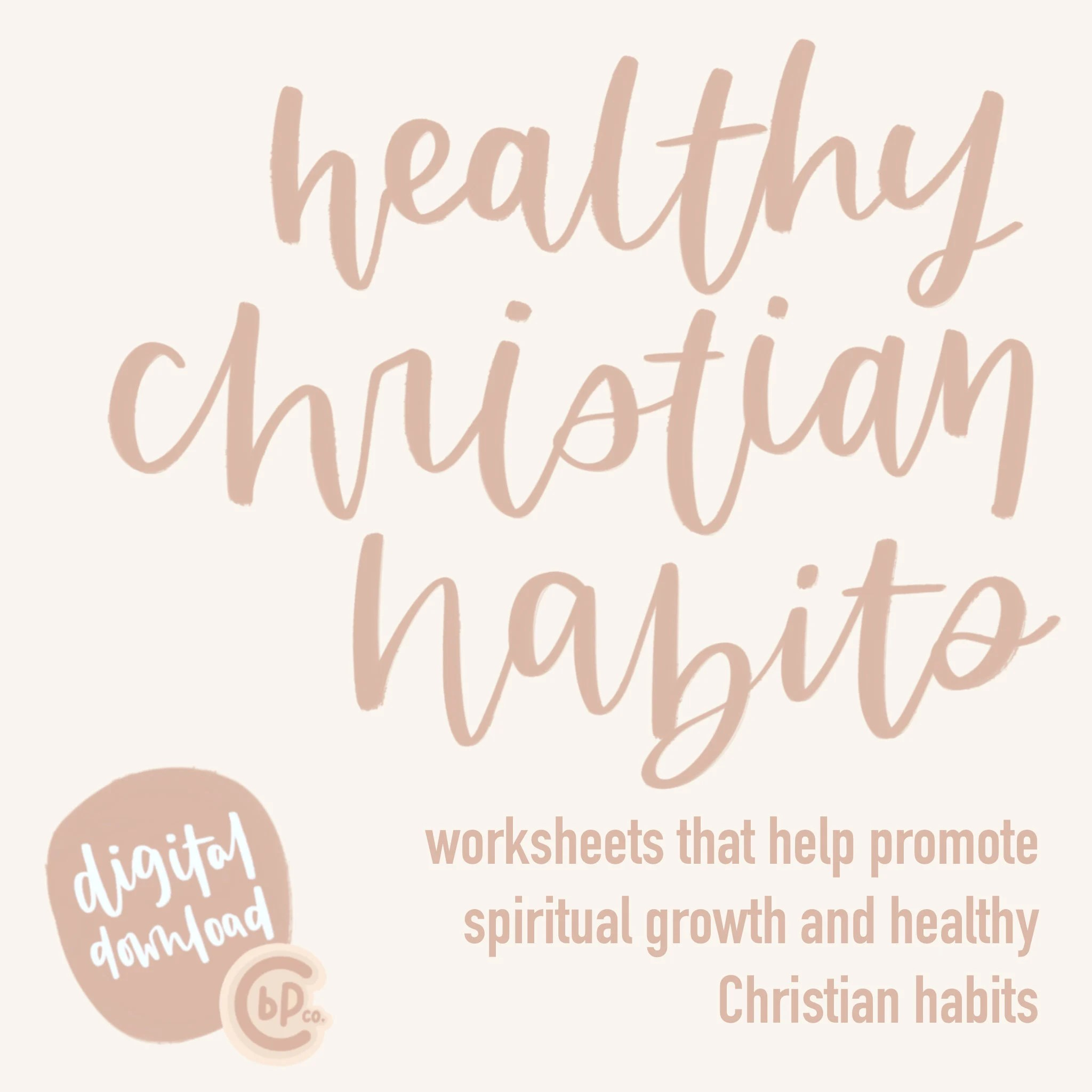 Healthy Christian Habits Christian Habits Spiritual Growth