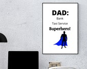 Dad Superhero Digital Wall Art. Printable Fathers Day or Birthday Gift for Dad, Grandad or Stepdad. DIGITAL DOWNLOAD