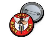 Custom Pin Buttons with DeafMotorbike logo