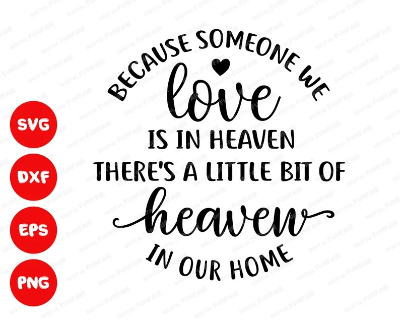Download Because someone we love is in heaven ornament SVG ...