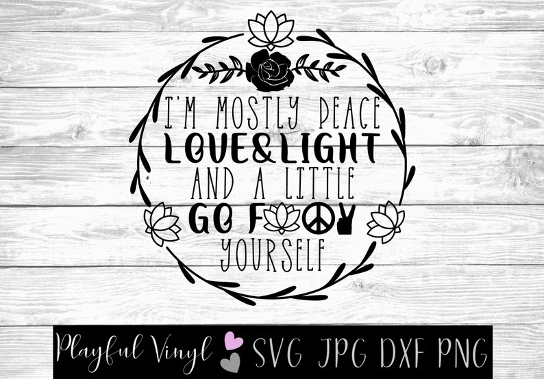 Download Peace Love and Light SVG Cut File Zen Meditate Funny | Etsy
