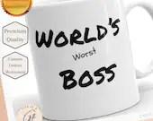 World's Worst Boss - Funny Joke boss mug - Just Kidding Boss Joke - Worst Boss Joke Mug - Funny Boss Gift - Gift for Boss