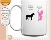 Other 40 Year Olds, Me Unicorn Mug - Milestone birthday Gift - Gifts For 40 Year Old - Unicorn Mug - gift for Unicorn Lover