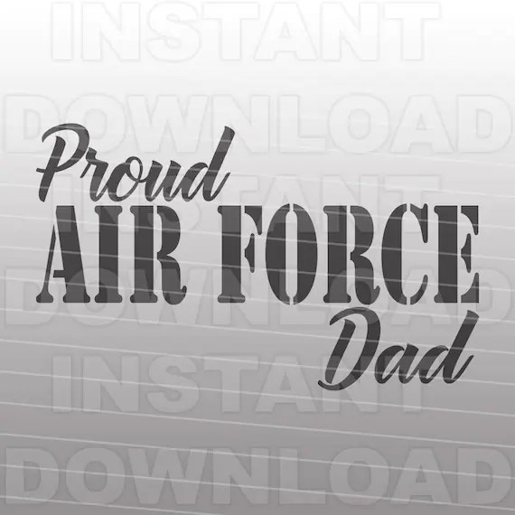 Download Air Force Dad SVG FileAir Force svg Vector Art for | Etsy