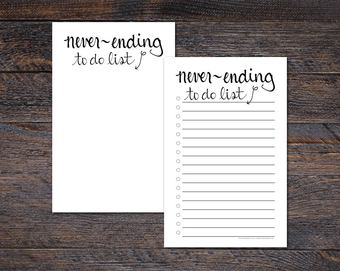 Never Ending To Do List -...