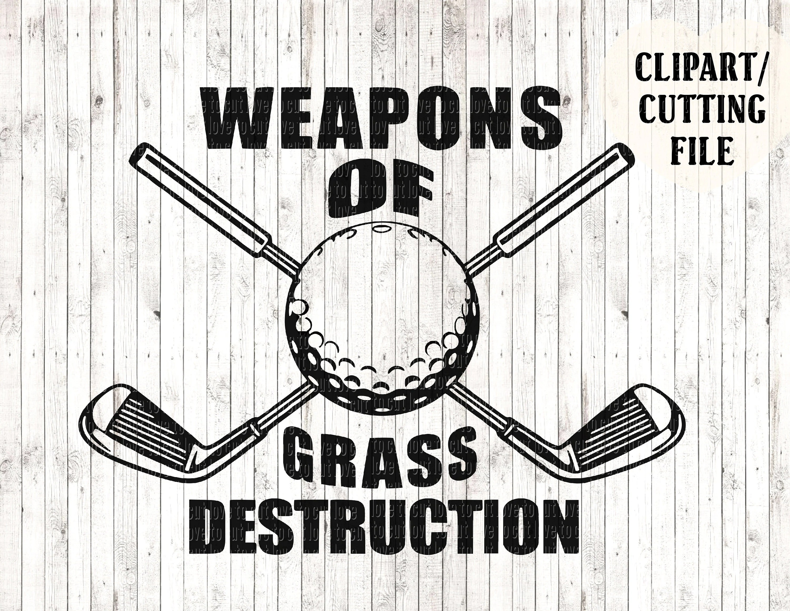 Weapons Of Grass Destruction Svg Golf Svg Mens Funny