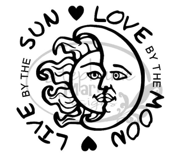 Download SunMoonLive by the SunLove by the Moon-SVG Cut File-Use   Etsy