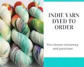 Hand dyed wool yarn. Custom, dyed to order, hand dyed yarn. Choose a colourway from my album. Knitting, crochet wool yarn. Sock, DK, aran.
