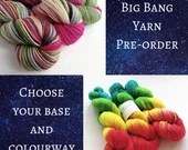 Hand dyed Big Bang yarn p...