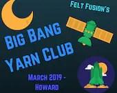 Monthly Big Bang yarn clu...