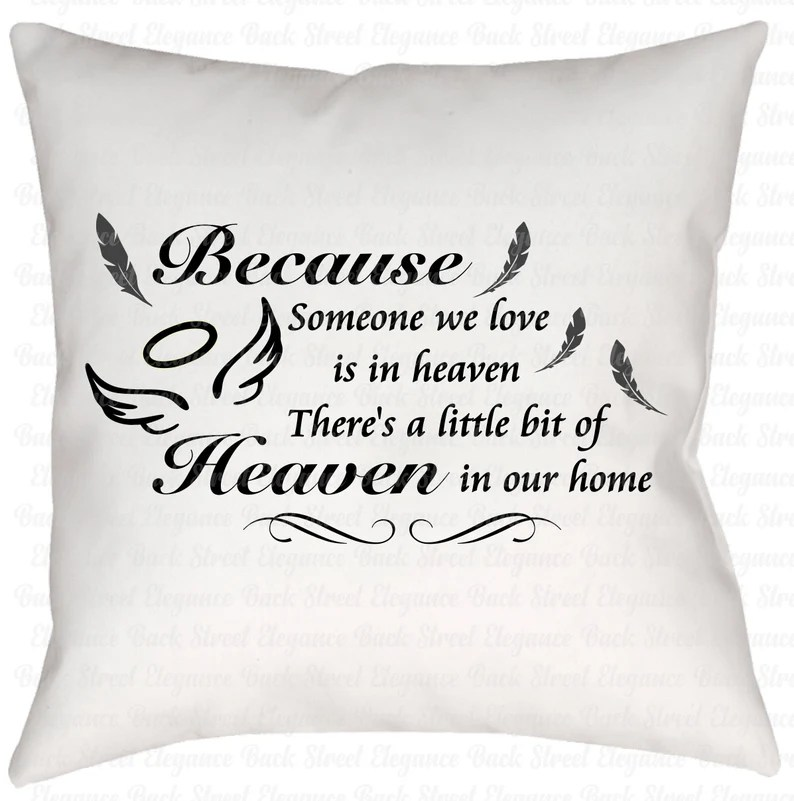 Download Because Someone We Love Is In Heaven svg Cut File Memorial ...