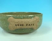 "Green Dog Bowl with ""Good Eats"" Bone // Large Handmade Dog Food Dish // Gifts for Dogs or Dog Lovers - READY TO SHIP"
