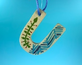 Ornament - U - Alphabet Letter Ornament / Monogram - READY TO SHIP
