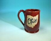 """Ohio Mug in Cinnamon Red // Handmade Ceramic Mug with """"Ohio"""" // Gifts  for Ohioans, Travelers or College Students - READY TO SHIP"""
