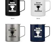 Social Distancing Champion vinyl decal on metal insulated mug with lid