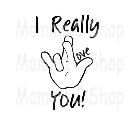 Download I Really Love You SVG and JPEG Sign Language I Love You | Etsy