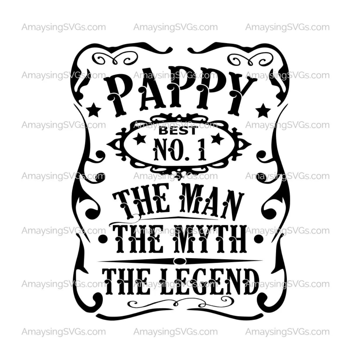 Pappy Man Myth Legend Svg Fathers Day Svg Man Myth Legend