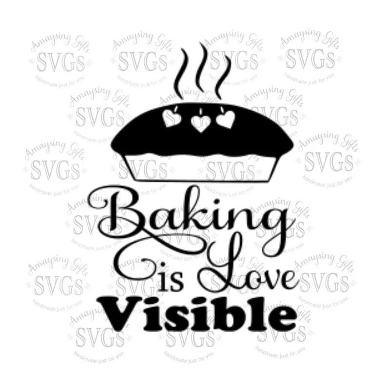 Download SVG Baking is Love Visible DXF EPS Baking Pallet | Etsy